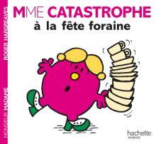 Madame Catastrophe à la fête foraine