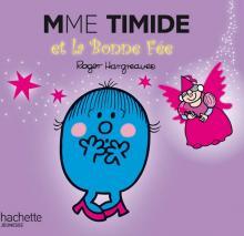 Madame Timide et la Bonne Fée
