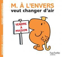 MONSIEUR A L'ENVERS VEUT CHANGER D'AIR