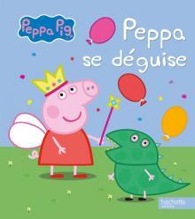 Peppa Pig / Peppa se déguise