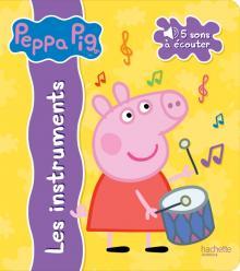 Peppa Pig / Livre son Les instruments