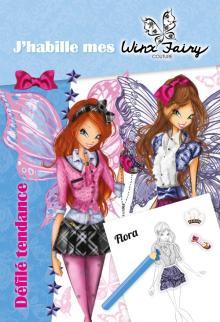 Winx Fairy Couture - J'habille 2 - Défilé tendance