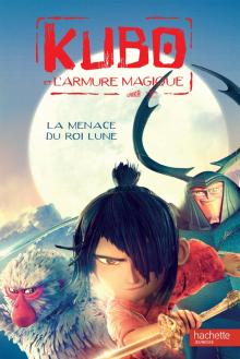 Kubo - La menace du Roi Lune