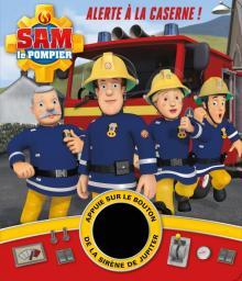 Sam le pompier / Livre Son - Alerte à la caserne