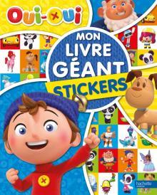 Oui-Oui - Mon Livre géant - Stickers