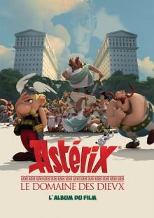 Astérix - Le domaine des Dieux / L'album du film