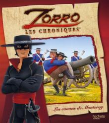 Les chroniques de Zorro - Les canons de Monterey