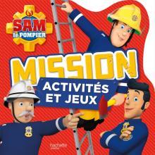 Sam le pompier / Mission activités et jeux
