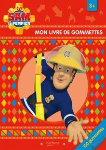 Sam le pompier - Mon livre de gommettes 3+