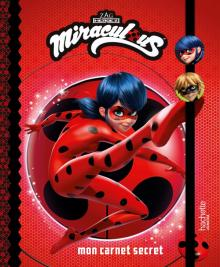 Miraculous - Mon carnet secret NED