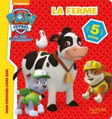 Paw Patrol-La Pat'Patrouille/Livre son - La ferme