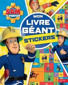 Sam le pompier - Mon livre géant - stickers