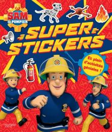 Sam le pompier - Super stickers