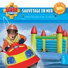 Sam le pompier- Je lis avec un grand- Sauvetage en mer