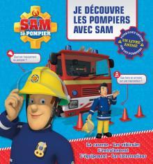 Sam le pompier - Livre animé - Je découvre les pompiers avec Sam