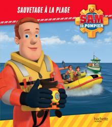 Sam le Pompier - Sauvetage à la plage