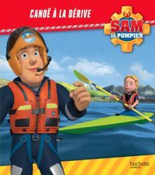 Sam le Pompier - Canoë à la dérive