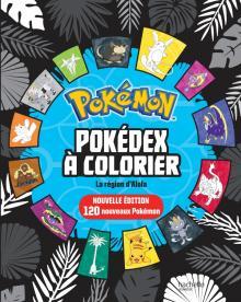 Pokémon - Pokédex à colorier Alola MAJ