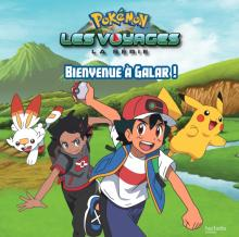 Pokémon - Grand album - Bienvenue à Galar !