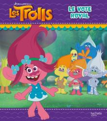 Dreamworks-Trolls-Le vote royal
