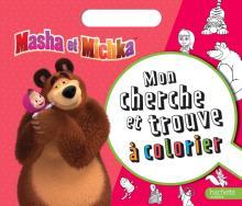 Masha et Michka-Cherche et trouve à colorier