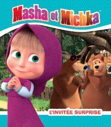 Masha et Michka - L'invitée surprise