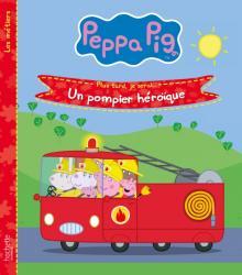 Peppa Pig-Un pompier héroïque