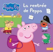 Peppa Pig-La rentrée de Peppa