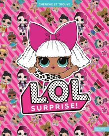 L.O.L. Surprise ! - Cherche et trouve