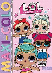 L.O.L. Surprise ! - MAXI COLO