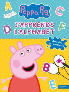 Peppa Pig - J'apprends l'alphabet