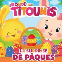 Titounis - La surprise de Pâques