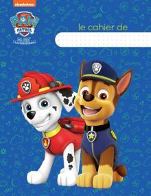 Pat' Patrouille - Cahier d'écolier