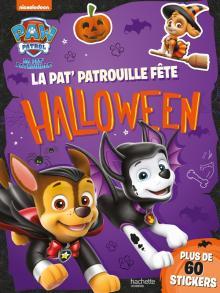 Pat' Patrouille-La Pat' Patrouille fête Halloween