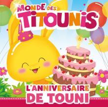 Titounis - L'anniversaire de Touni