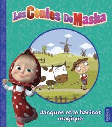 Masha et Michka -  Les contes de Masha - Jacques et le haricot magique