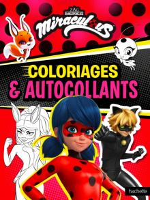 Miraculous-Coloriages et autocollants