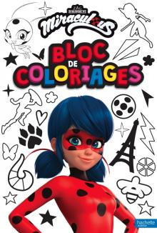 Miraculous - Bloc de coloriages