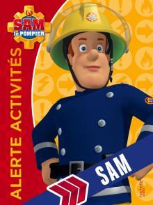 Sam le pompier - Alerte Activités Sam