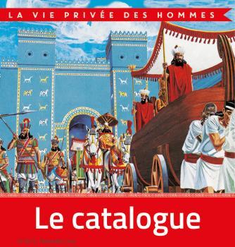 Catalogue La vie privée des hommes